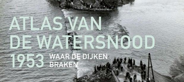 """Stem op het boek """"Atlas van de Watersnood 1953"""""""